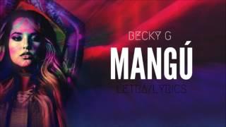 Becky G - Mangú (Letra)