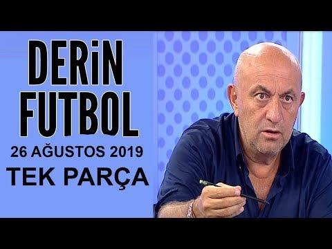 (T) Derin Futbol 26 Ağustos 2019