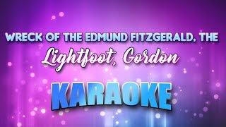 Lightfoot, Gordon - Wreck Of The Edmund Fitzgerald, The (Karaoke & Lyrics)