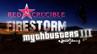 Red Crucible Firestorm : Mythbusters - Episode 3 [Collateral,iPhones and More]