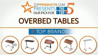 Best Overbed Table Reviews 2017 – How to Choose the Best Overbed Table