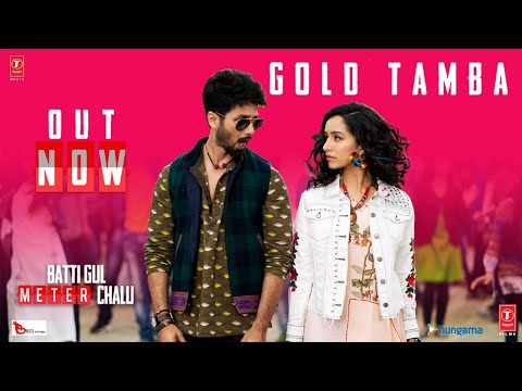 Gold Tamba Video Song - Batti Gul Meter Chalu