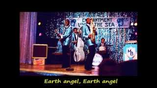 Earth Angel - Marvin Berry & the Starlighters (with lyrics)