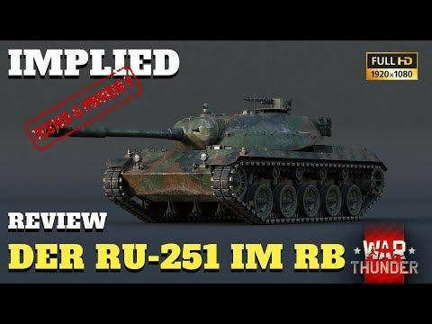 War Thunder - Tank Review - Der premium RU-251 im RB - GAMEPLAY