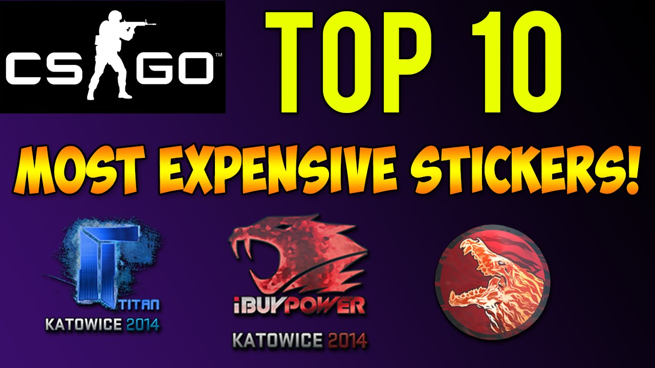 Cs Go Top 10 Most Expensive Stickers Rarest Stickers For Cs Go Skins