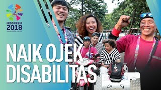 ASIAN PARA GAMES 2018 - KELILING GBK NAIK OJEK DISABILITAS