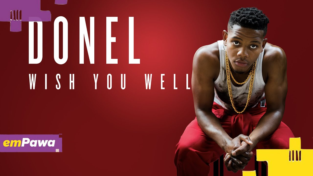 Donel - Wish You Well (Official Audio) #emPawa30 Artist