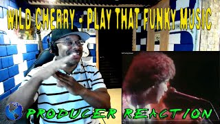Wild Cherry   Play That Funky Music - Producer Reaction