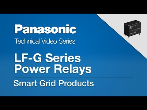 Smart Grid Products: LF-G Series Power Relay (Part 2)