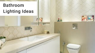 9 Creative Bathroom Lighting Ideas To Try! | Livspace Interiors