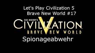 Civilization V - Brave New World #17 Spionageabwehr | Deutsch HD FrostgrimUnlimited