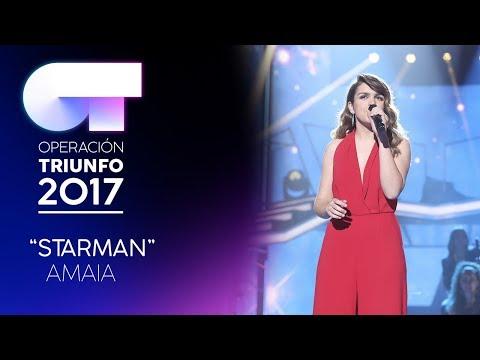 STARMAN - Amaia   OT 2017   OT Final