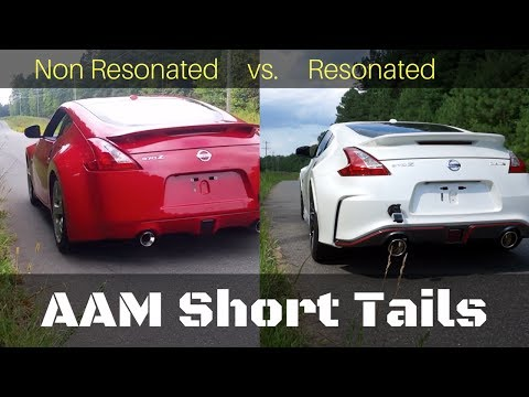 Nissan 370Z: AAM Short Tails vs. Resonated Short Tails: SOUN