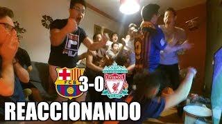 REACCIONANDO BARCELONA 3-0 LIVERPOOL | D10S EXISTE | PARRAS