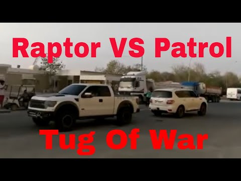 Nissan Patrol VS Ford Raptor - Tug Of War