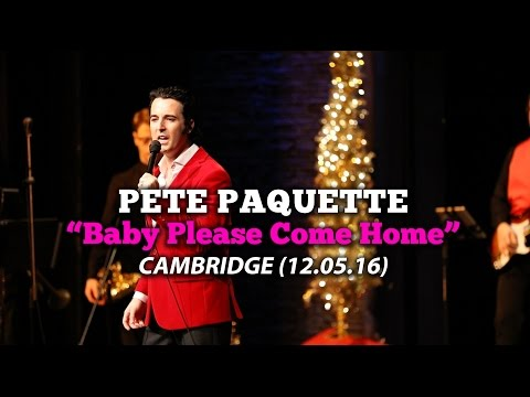 "Pete Paquette - ""Baby Please Come Home"" (Cambridge, ON - 12/05/16) LIVE HD"
