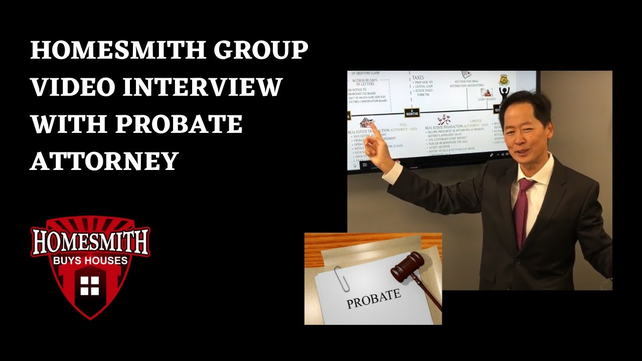 How to Sell Probate House in California | Homesmith Group | 1-855-HOMESMITH | www.HomesmithGroup.com