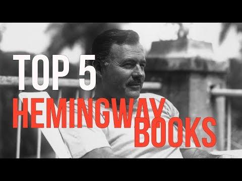 Top 5 Ernest Hemingway Books