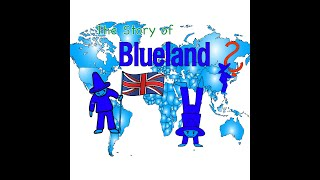 The Story of Blueland - as an audio book with pictures