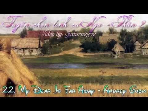 Tuyển Chọn Tình Ca Nga - Phần 2 | Russian Song Collection - Part 2