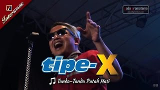 Gambar cover [TASIKMALAYA APRIL] TANDA-TANDA PATAH HATI | TIPE-X [LIVE 2017 di Lap. DADAHA]