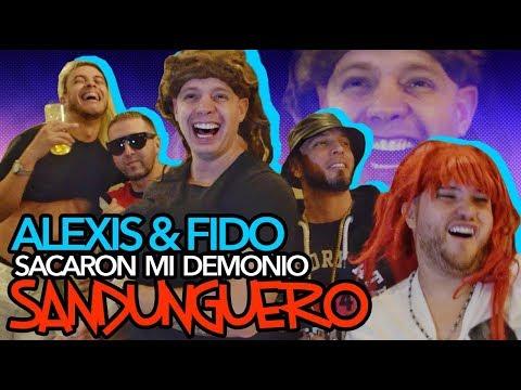 Alexis y Fido sacaron mi demonio SANDUNGUERO.