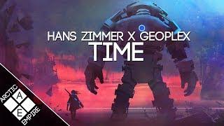 Hans Zimmer - Time (Geoplex Remix) | Orchestral Dubstep