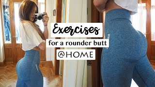 Exercises For A Rounder Butt | AT HOME