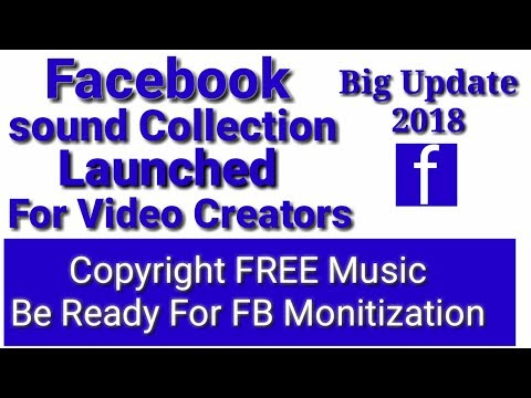 Facebook Sound Collection    Copyright Free Audio Library Fot Video Cteators   