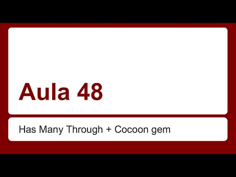 Ruby on Rails para iniciantes - Aula 48 - Has Many Through + Cocoon gem