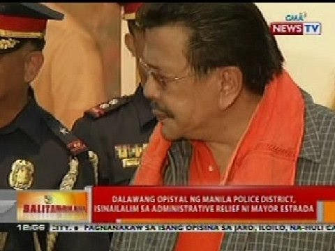 BT: 2 opisyal ng Manila Police District, isinailalim sa administrative relief ni Mayor Estrada