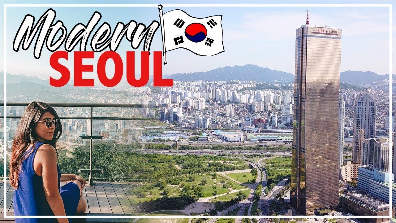 Modern Seoul Korea, City Tour Travel Guide
