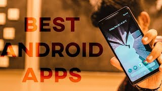 Top 10 Best Android Apps You MUST Try Before 2017 Ends(December 2017)!