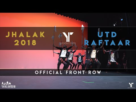 [2nd PLACE ] UTD Raftaar | Jhalak Dance Competition 2018 | [@YTPRODUCTIONS Front Row]