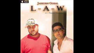 Law - DJ Jesta (Jaskurn Gosal) ft Preet Harpal (Official Audio)