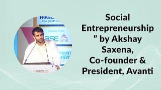 Social Entrepreneurship by Akshay Saxena