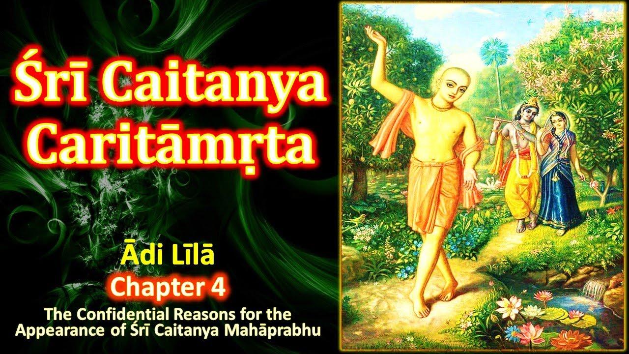Chaitanya Charitamrita | Adi Lila - Chapter 4 | Confidential Reasons for Appearance of Sri Chaitanya