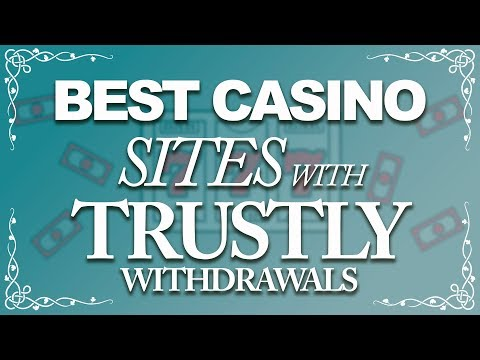 Best Casino Sites With Trustly Withdrawals (2018)