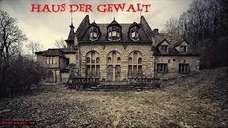 Haus der Gewalt - Horror Hörspiel