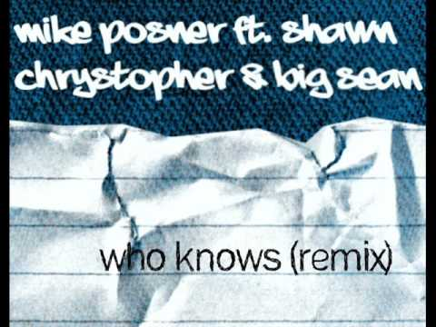 Shawn Chrystopher & Big Sean - Who Knows (remix)