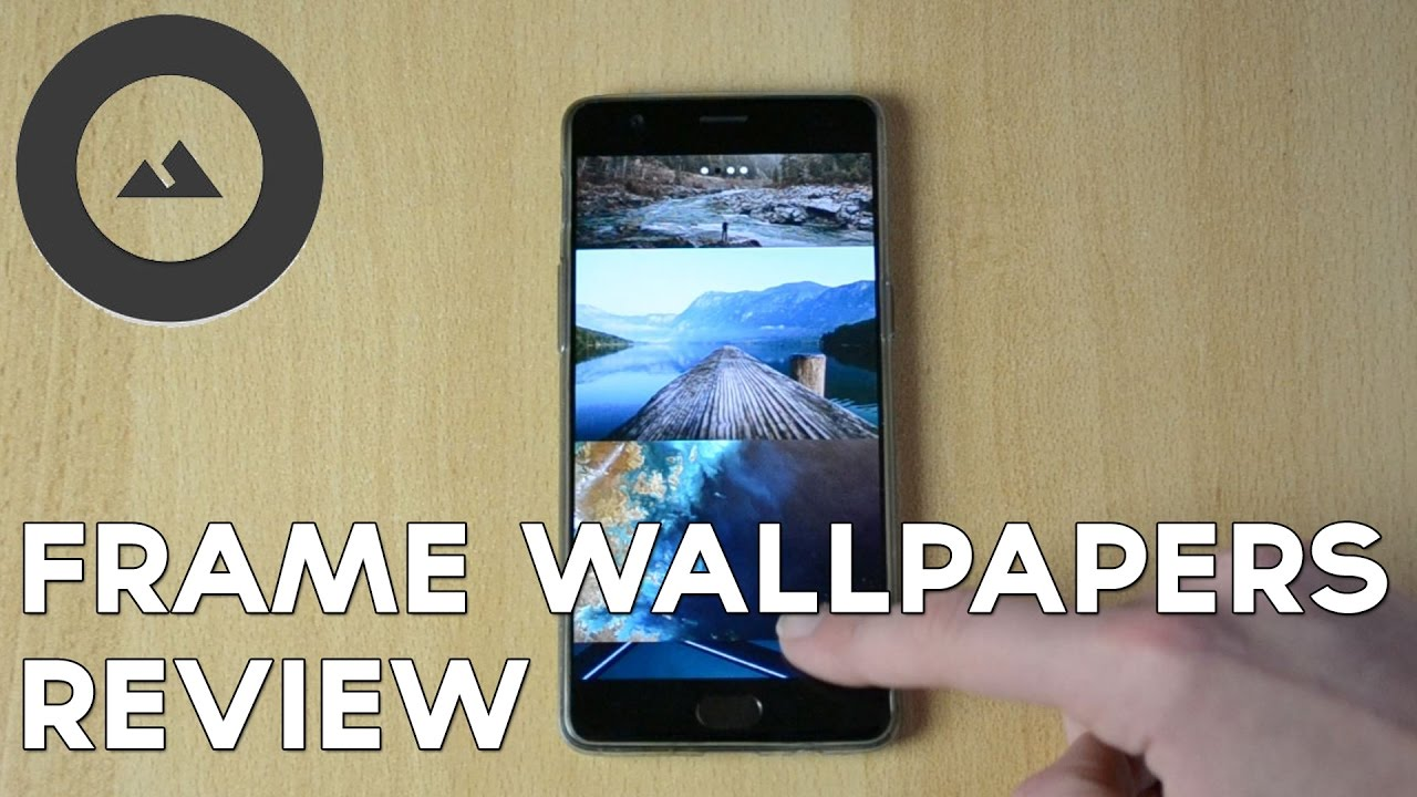 Frame - Best Wallpaper App for Android & iOS! - YouTube