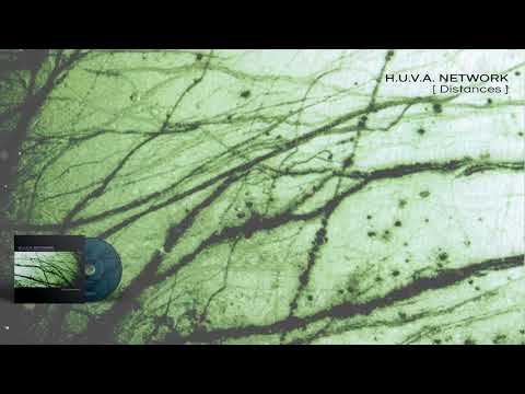 H.U.V.A. NETWORK - Distances - 01 Distances