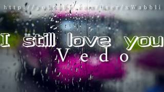 I still love you even though you make me sad.. [with lyrics] ♥