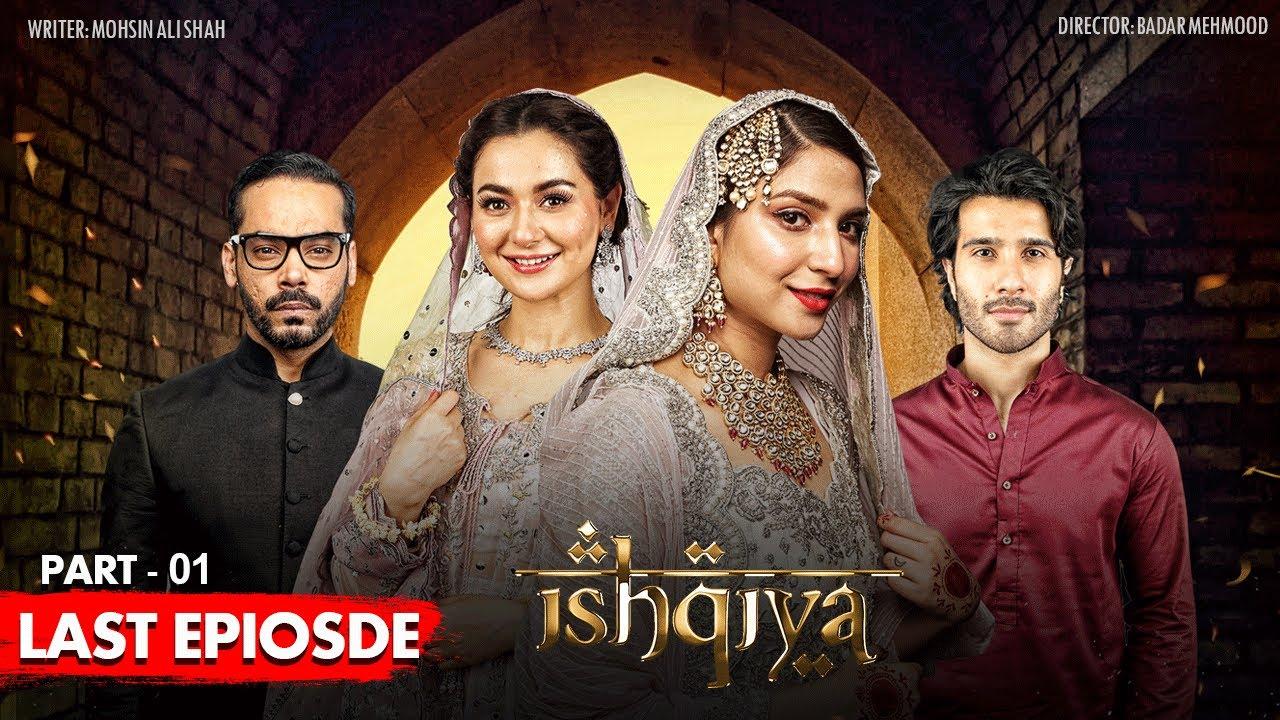 Download Ishqiya - Last Episode - Part 1 [Subtitle Eng] - 10th August 2020 - ARY Digital Drama