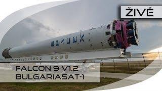 ŽIVĚ: Falcon 9 v1.2 (BulgariaSat-1) thumbnail