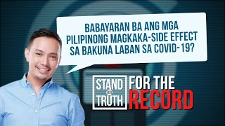 Stand for Truth: Makararanas ng side effects sa COVID-19 vaccine, dapat bayaran?