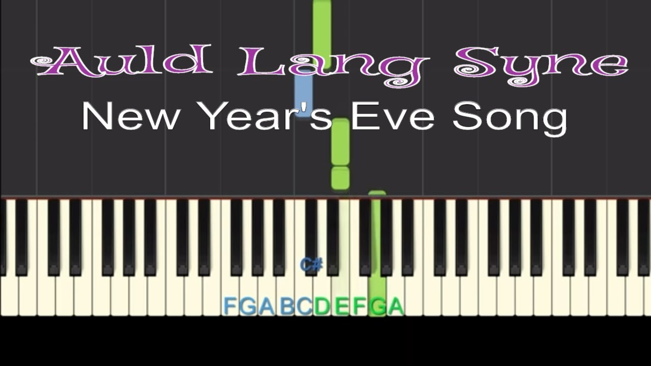 easy piano tutorial auld lang syne new year 39 s eve song with free piano sheet music chords. Black Bedroom Furniture Sets. Home Design Ideas