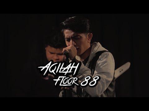 Floor 88 I Aqilah #akuStar [lirik]