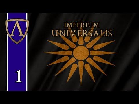 Let's Try Imperium Universalis -- Macedon -- Part 1