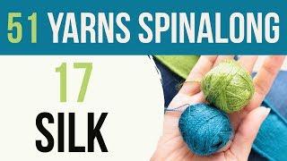 51 Yarns — 17: Silk